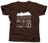 The Mountains Are Calling and I Should Go Tshirt - Unisex Tee - UMBUH - 2