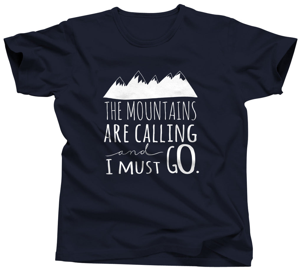 The Mountains Are Calling and I Should Go Tshirt - Unisex Tee - UMBUH - 5