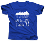 The Mountains Are Calling and I Should Go Tshirt - Unisex Tee - UMBUH - 6