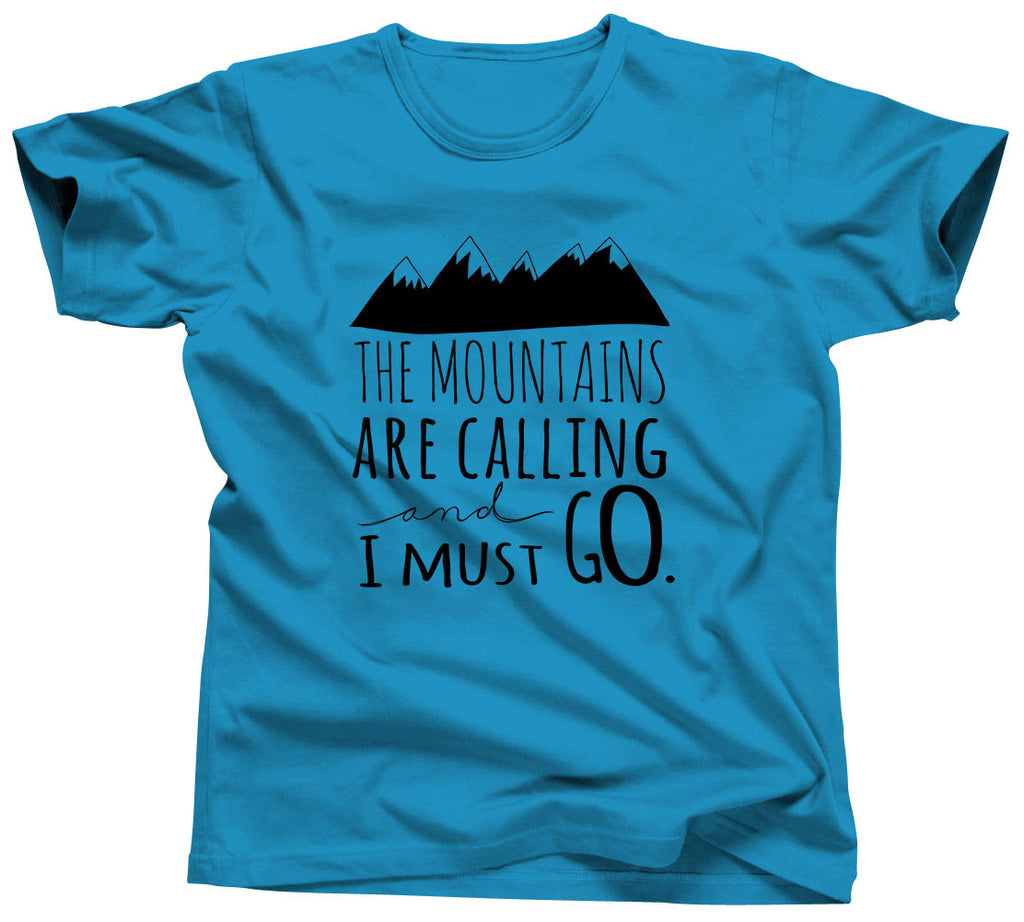 The Mountains Are Calling and I Should Go Tshirt - Unisex Tee - UMBUH - 7
