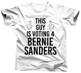 This Guy Is Voting For Bernie Sanders Shirt - Unisex Tee - UMBUH