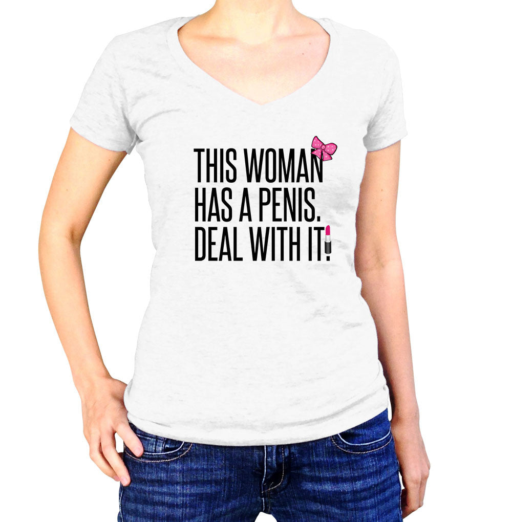 This Woman Has A Penis Shirt - Ladies V Neck - UMBUH