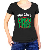 You Can't Pinch This Shirt - Ladies V Neck - UMBUH