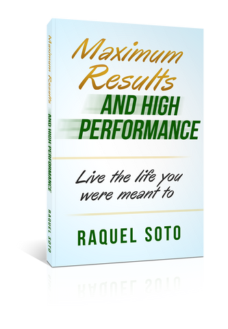Maximum Results And High Performance: Live The Life You Were Meant To