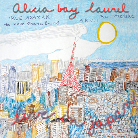 Alicia Bay Laurel: Live in Japan