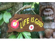 """LIFE IS GOOD"" W/ HIBISCUS DRIFTWOOD SIGN 12"" - POOL DECOR"