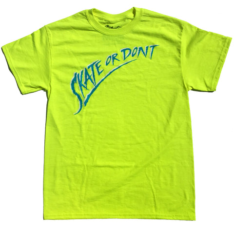 SKATE OR DON'T - LIMITED EDITION!