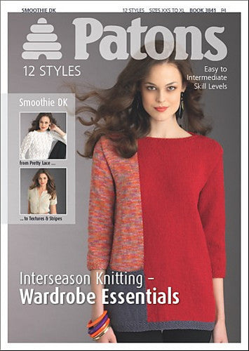 Interseason Knitting Wardrobe Essentials Knitting Pattern Book - Patons 3841