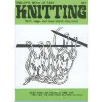 Twilley's Book of Easy Knitting