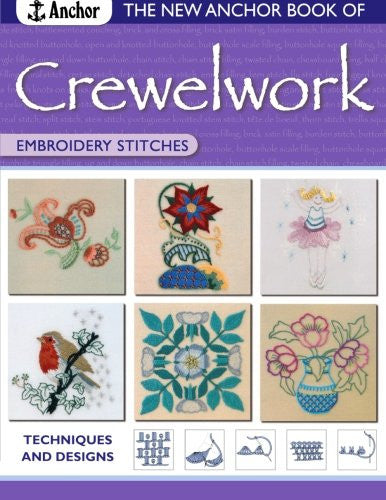 The New Anchor Book of Crewelwork