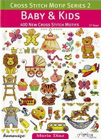 DMC Cross Stitch Motif Series 2 - Baby & Kids Cross Stitch Book