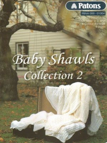 Baby Shawls Collection 2 - Patons Pattern Book 01004