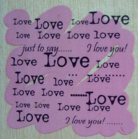 Just to Say I Love You Wooden Rubber Stamp