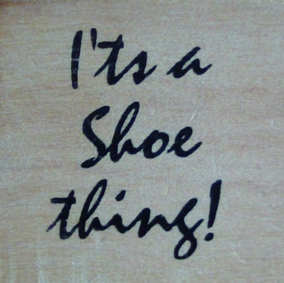 Square Wooden Stamp - It's A Shoe Thing