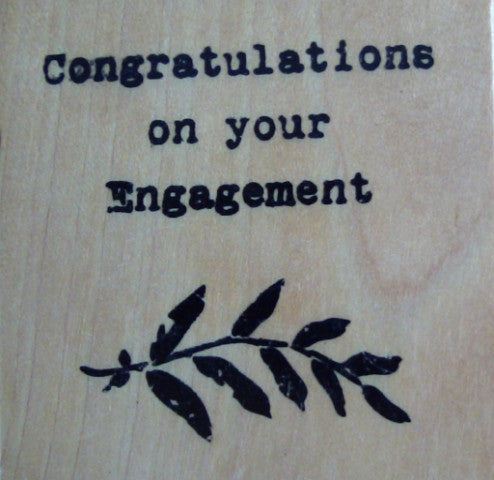 Congratulation on Your Engagement Wood Mounted Rubber Stamp by Anita's