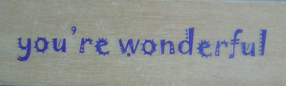 You're Wonderful Wooden Rubber Stamp - Whispers Words by DoCrafts