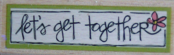 Get Together Wooden Rubber Stamp - by Kolette Hall