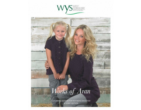 Works of Aran Knitting Pattern Book - West Yorkshire Spinners