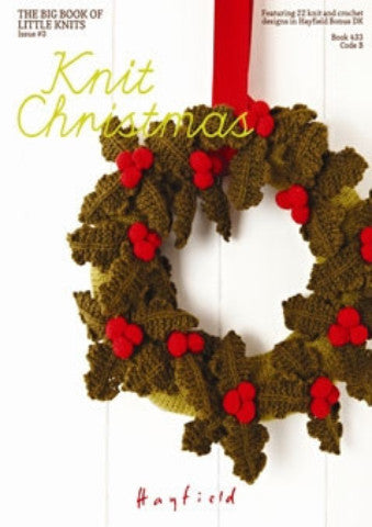 Knit Christmas Knitting and Crochet Pattern Book - Sirdar 433