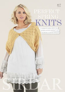 Sirdar Pattern Book 417 - Perfect Spring Knits