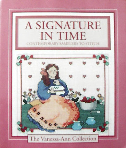 A Signature in Time - Cross Stitch Sampler Book from the Vanessa Ann Collection