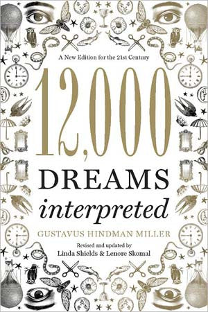 12000 Dreams Interpreted - House Of Aton