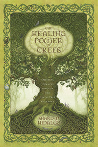 Healing Power of Trees - House Of Aton