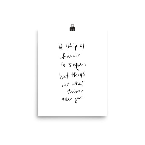 a ship at harbor is safe hand lettering quote print by social proper