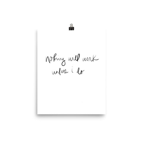 nothing will work unless i do hand lettering print by social proper