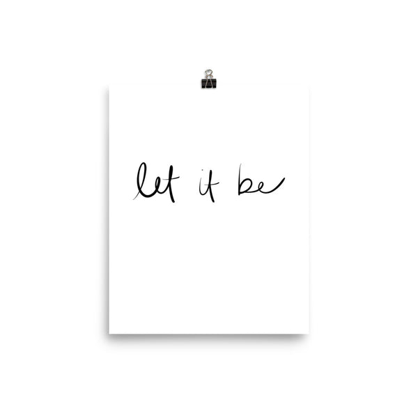 let it be hand lettering print by social proper