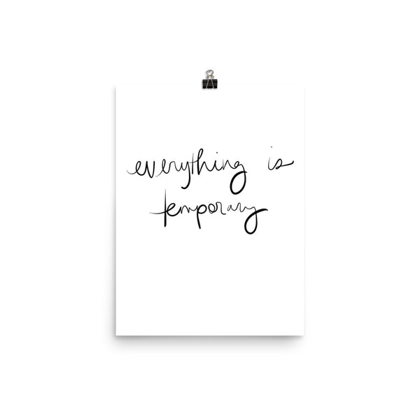 everything is temporary hand lettering print by social proper
