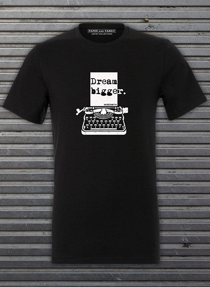 Dream Bigger Limited Edition Tee