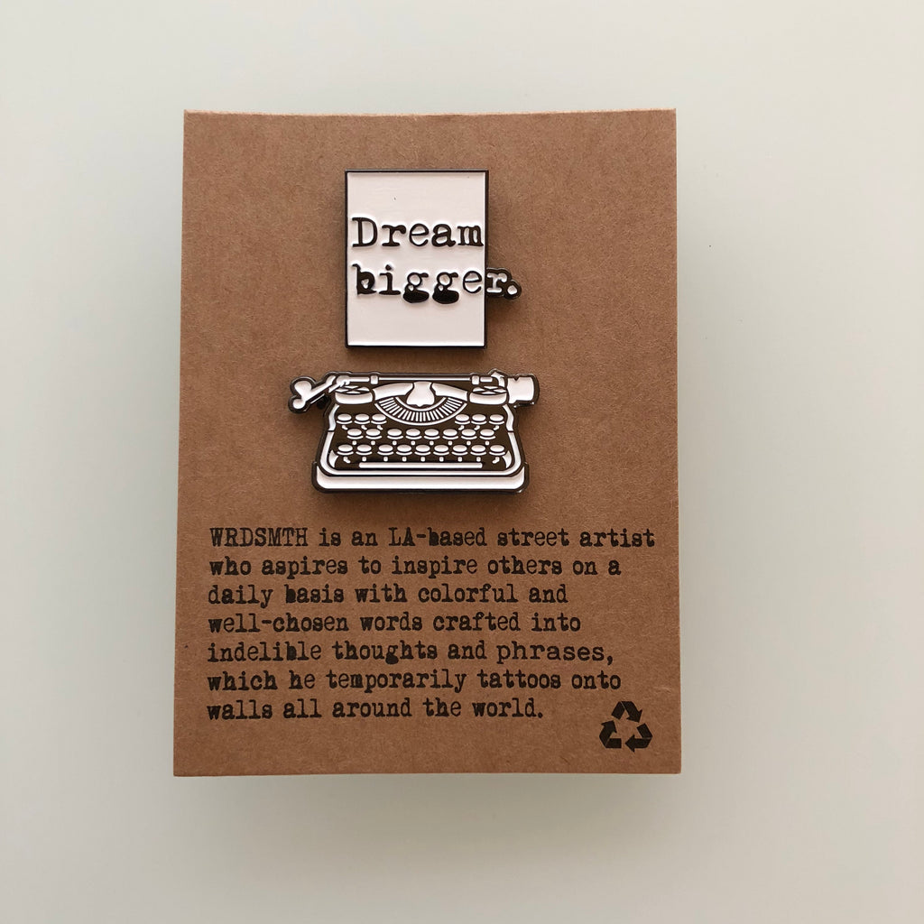 Dream Bigger - Pin (Set) -  Paper and Fabric