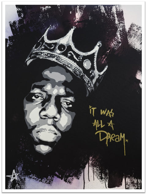 It Was All A Dream (Biggie) Limited Edition Print -  Paper and Fabric