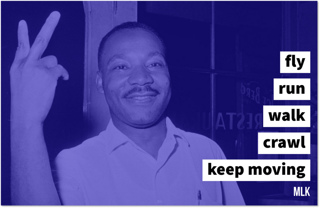 Keep Moving - Augmented MLK Quote Poster -  Paper and Fabric