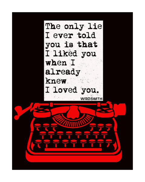 Only Lie Print