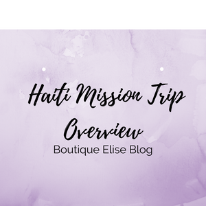 Haiti Mission Trip Overview