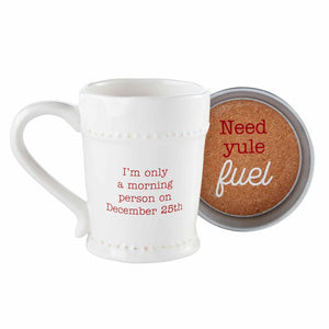 I'm only a morning person on December 25th Mug and Coaster Set