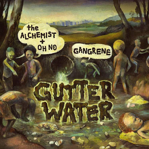 Alchemist + Oh No: Gangrene - Gutter Water, CD - The Giant Peach