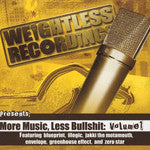 Weightless Recordings Presents - More Music Less Bullshit Volume One, CD - The Giant Peach