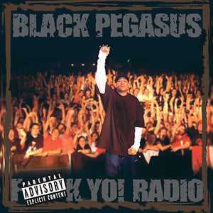 Black Pegasus - F*ck Yo! Radio, CD - The Giant Peach