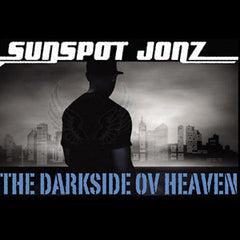 Sunspot Jonz - The Darkside ov Heaven (Autographed), CD - The Giant Peach