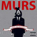 Murs - Murs For President, CD - The Giant Peach
