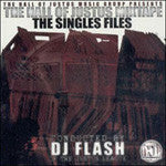 Justus League - The Singles Files (Mixed by DJ Flash) - Hall of Justus, Mixed CD