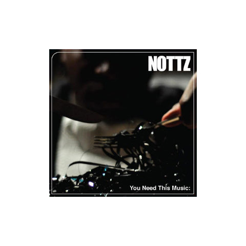 Nottz - You Need This Music, CD