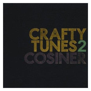 Cosiner - Crafty Tunes Vol. 2, CD - The Giant Peach
