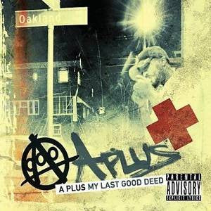 A Plus - My Last Good Deed, CD