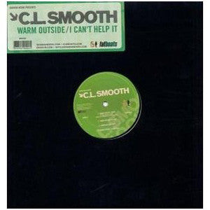 "C.L. Smooth - Warm Outside/I Can't Help It, 12"" Vinyl"