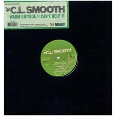 "C.L. Smooth - Warm Outside/I Can't Help It, 12"" Vinyl - The Giant Peach"