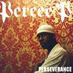 Percee P - Perseverance, CD